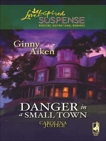 Danger in a Small Town: Faith in the Face of Crime, Aiken, Ginny