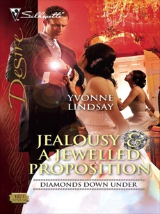 Jealousy & a Jewelled Proposition, Lindsay, Yvonne