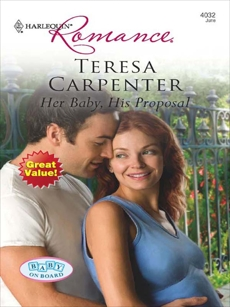 Her Baby, His Proposal, Carpenter, Teresa