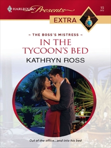 In the Tycoon's Bed, Ross, Kathryn