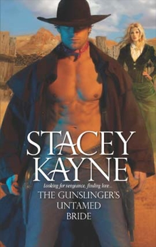 The Gunslinger's Untamed Bride, Kayne, Stacey