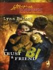 To Trust a Friend, Bulock, Lynn