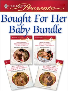 Bought for Her Baby Bundle: An Anthology, Milburne, Melanie & Stephens, Susan & Cox, Maggie & Power, Elizabeth