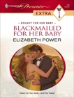 Blackmailed for Her Baby, Power, Elizabeth