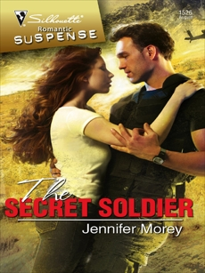 The Secret Soldier: A Military Romantic Suspense Novel, Morey, Jennifer