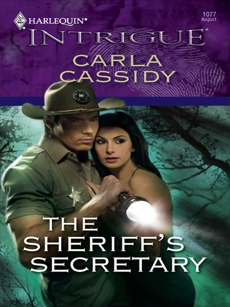 The Sheriff's Secretary, Cassidy, Carla