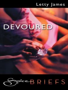 Devoured, James, Letty