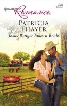 Texas Ranger Takes a Bride, Thayer, Patricia