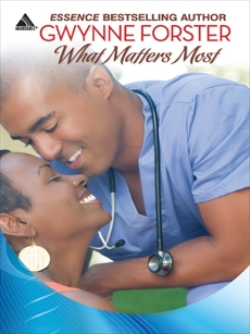 What Matters Most, Forster, Gwynne