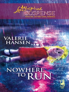 Nowhere to Run: Faith in the Face of Crime, Hansen, Valerie