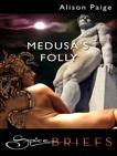 Medusa's Folly, Paige, Alison