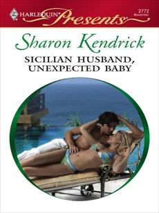 Sicilian Husband, Unexpected Baby: A Secret Baby Romance, Kendrick, Sharon
