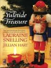Yuletide Treasure: An Anthology, Snelling, Lauraine & Hart, Jillian