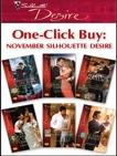 One-Click Buy: November Silhouette Desire, Rose, Emilie & Sands, Charlene & Radley, Tessa & Grady, Robyn & Lovelace, Merline & McBride, Mary