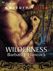 Wilderness, Hancock, Barbara J.
