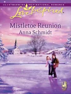 Mistletoe Reunion: A Fresh-Start Family Romance