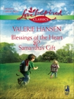 Blessings of the Heart and Samantha's Gift: An Anthology, Hansen, Valerie