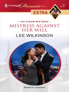Mistress Against Her Will, Wilkinson, Lee