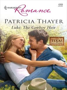 Luke: The Cowboy Heir, Thayer, Patricia