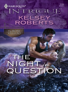 The Night in Question, Roberts, Kelsey