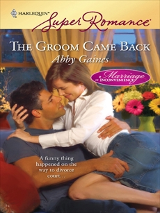 The Groom Came Back, Gaines, Abby