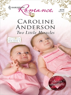 Two Little Miracles, Anderson, Caroline