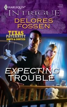 Expecting Trouble, Fossen, Delores