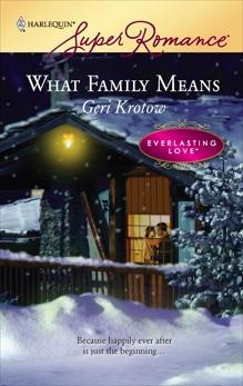 What Family Means, Krotow, Geri