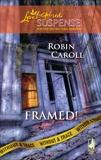 Framed!, Caroll, Robin