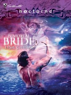 Immortal Bride, Childs, Lisa