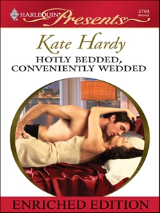 Hotly Bedded, Conveniently Wedded: Enriched Edition, Hardy, Kate