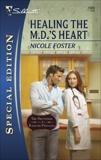 Healing the M.D.'s Heart, Foster, Nicole