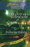A Cloud of Suspicion, Davids, Patricia