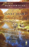 Courting the Doctor's Daughter, Dean, Janet