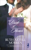A Bride of Honor, Morren, Ruth Axtell