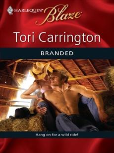 Branded, Carrington, Tori