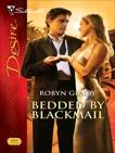 Bedded by Blackmail, Grady, Robyn