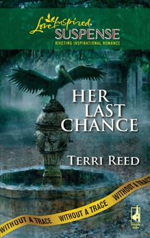 Her Last Chance: Faith in the Face of Crime, Reed, Terri