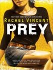 Prey, Vincent, Rachel