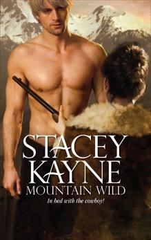 Mountain Wild, Kayne, Stacey