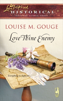 Love Thine Enemy, Gouge, Louise M.