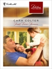 First Time, Forever, Colter, Cara
