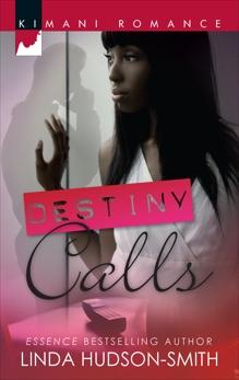 Destiny Calls, Hudson-Smith, Linda