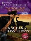 Familiar Showdown, Burnes, Caroline