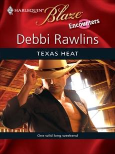 Texas Heat, Rawlins, Debbi