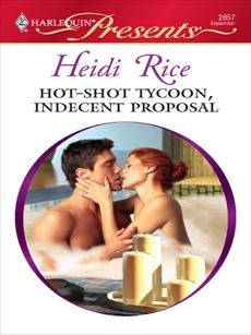 Hot-Shot Tycoon, Indecent Proposal, Rice, Heidi