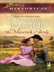 The Maverick's Bride, Palmer, Catherine