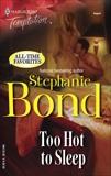 Too Hot to Sleep, Bond, Stephanie