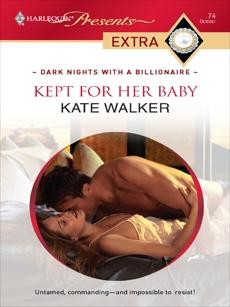 Kept for Her Baby, Walker, Kate