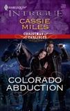 Colorado Abduction, Miles, Cassie